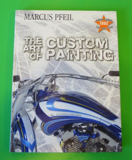 """Libro """"The Art of Custom paint"""" di Marcus Pfeil"""