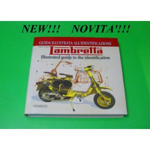 Libro 'Guida Illustrata all'Identificazione' Lambretta di Vittorio Tessera
