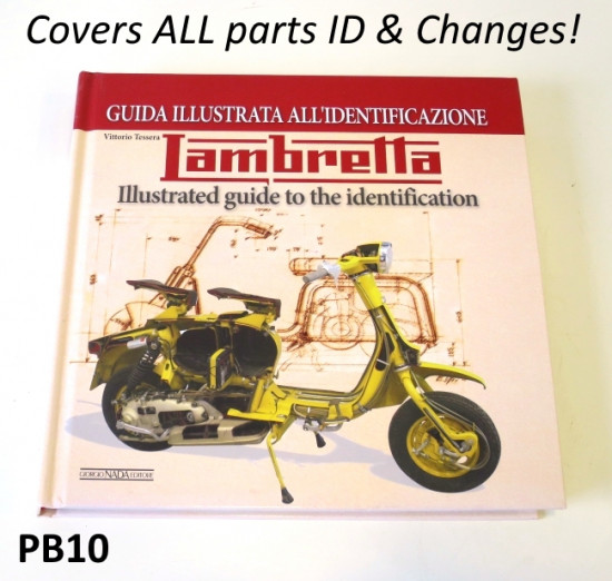 'Lambretta : Illustrated Guide to the Identification' of all production changes & parts ID book