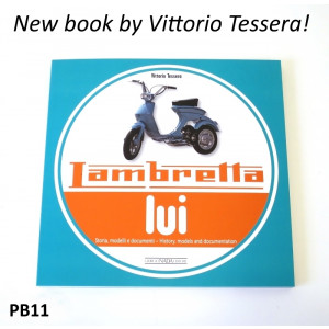 The complete history book of the Lui Vega Cometa Lambretta models by Vittorio Tessera