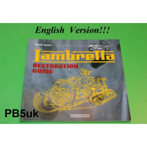 Lambretta restoration guide (English version) by Vittorio Tessera